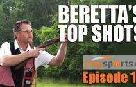 Beretta's Top Shots – Claysports, episode 12