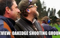 Review: Oakedge Shooting Ground