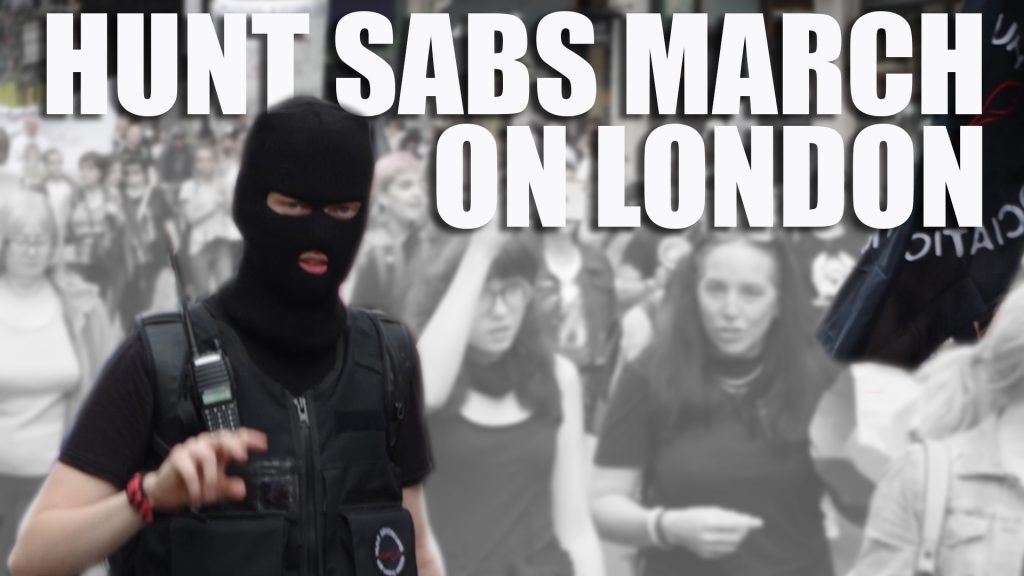 Hunt Sabs March on London