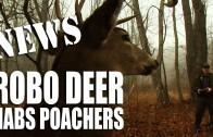 Robo-Deer Nabs Poachers – Fieldsports Channel News