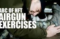 ABC of HFT Airgun Exercisese