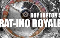 Roy Lupton's Rat-ino Royale