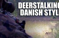 Deerstalking Danish Style