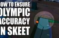 How to ensure Olympic accuracy in Skeet