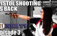 Pistol Shooting is Back – NRA TV, episode 3