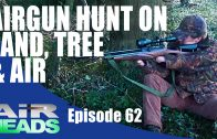 Airgun hunt on land, tree, and air – AirHeads episode 62