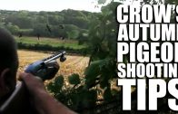 Crow's Autumn Pigeon-Shooting Tips