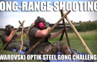 Long-range Shooting: the Swarovski Optik Steel Gong Challenge