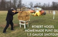 Shooter builds and fires punt gun