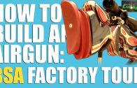 BSA Guns factory tour – AirHeads Special