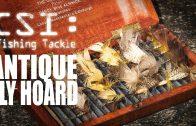 Antique Fly Fishing Hoard – Fishing Britain CSI Tackle