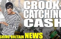 Crook-Catching Cash – Fishing Britain NEWS
