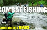 Fishing Britain News – Combat Fishing